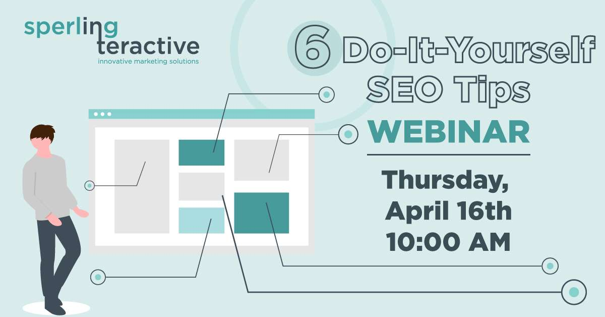 6 Do-It-Yourself SEO Tips Webinar. Thursday, April 16th 10:00 AM