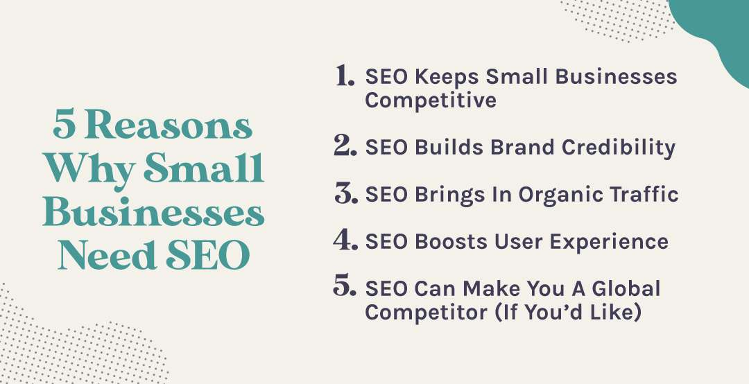 List of Reasons Why Small Businesses Need SEO Services